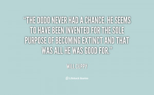 quote-Will-Cuppy-the-dodo-never-had-a-chance-he-77038.png
