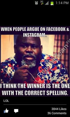 Smart people joke, madea, facebook arguments More