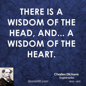 There is a wisdom of the head, and... a wisdom of the heart.