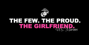 marine girlfriend quotes the marine girlfriend funny quotes marines ...