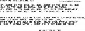 Honey Do You Love Me Huh