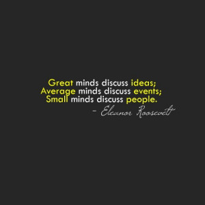 quotes about life great average small minds Quotes about Life   Great ...