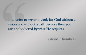 Oswald Chambers Quotes Quote: oswald chambers