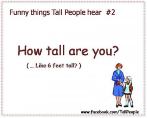 Funny Quote About Tall People