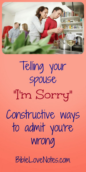 """... of marriage, I've found HOW I say """"I'm sorry"""" is crucial"""