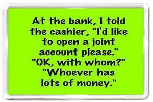 ... MAGNET-Quotes-Saying-Collectors-Gift-Present-Novelty-Funny-Bank-Money