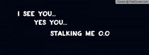 Stalker Facebook Covers