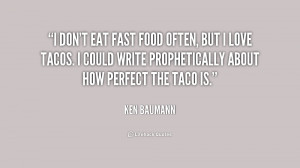 Quotes About Fast Food