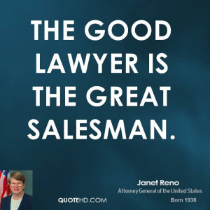 The good lawyer is the great salesman.