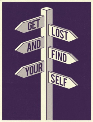 Get lost... and find yourself.