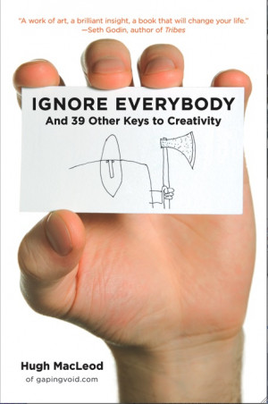Resenha do livro Ignore Everybody, do @gapingvoid