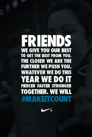 Nike Workout Quotes Who will you recruit as your teammates to # ...