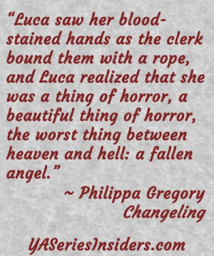 Wonderful quote from Changeling by Philippa Gregory. #yalit #yaquote