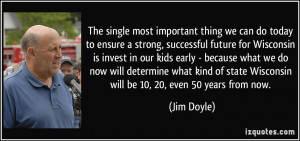 important thing we can do today to ensure a strong, successful future ...