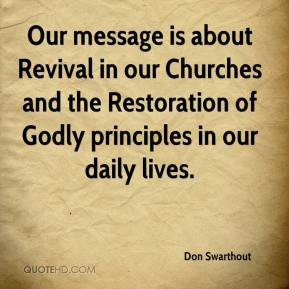Don Swarthout - Our message is about Revival in our Churches and the ...