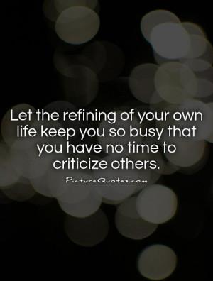 Criticism Quotes Self Improvement Quotes