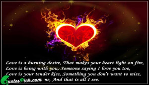 Love Is A Burning Desire Quote by Unknown @ Quotespick.com