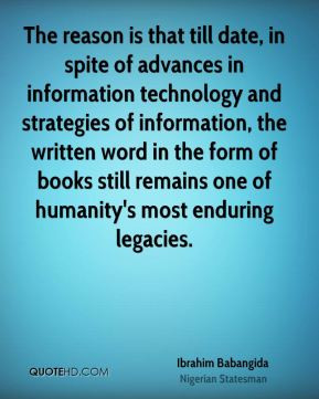 is that till date, in spite of advances in information technology ...
