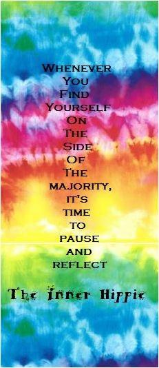 ... Hippie Quotes ~ Find your inner hippie ;): Art Quotes, Hippie Quotes