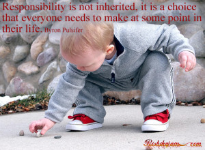 Responsibility Quotes, Pictures, Byron Pulsifier Quotes, Inspirational ...