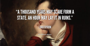 quote-Lord-Byron-a-thousand-years-may-scare-form-a-5360.png