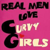 curvy girl quotes for ex boyfriend | Brown Real Men Love Curvy Girls ...
