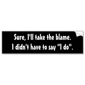 Funny Quotes, Funny Bumper Stickers,
