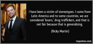 ... losers,' drug traffickers, and that is not fair because that is