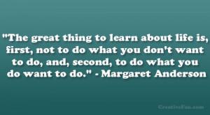 Margaret Anderson Quote