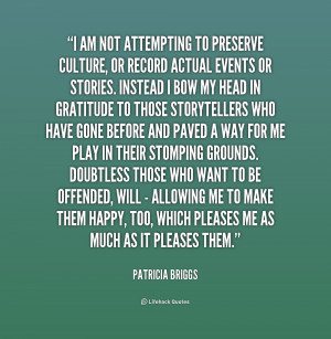 am not attempting to preserve culture or quote by patricia briggs