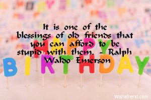 old friends birthday quotes source http www wishafriend com birthday ...