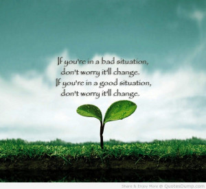 quotes and sayings sayings about beautiful life changes in life quotes ...