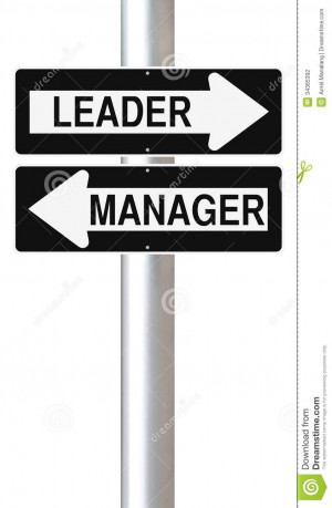 ... one way street signs on the concepts of leadership versus management