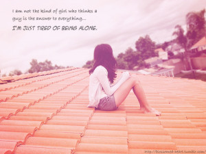 bestlovequotes:I am not the kind of girl who thinks a guy is the ...