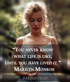 "Marilyn Monroe – ""What Life is Like"" Quote"