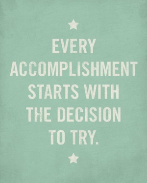 Inspirational Quote: Decision to Try