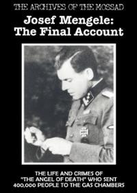 Josef Mengele : The Final Account (DVD) ~ Josef Mengele