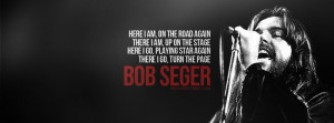David Bowie Station To Station Quote Bob Seger Turn The Page Quote