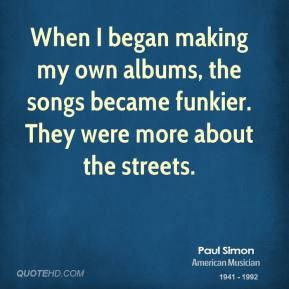 paul-simon-paul-simon-when-i-began-making-my-own-albums-the-songs.jpg