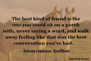 ... Quotes For Best Friends Forever The best kind of friend is the