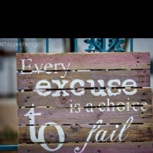 ... sick of the lame excuses. Give yourself some credit. # excuses #quotes