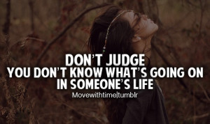 Quotes About People Judging Too Fast http://www.pinterest.com/pin ...