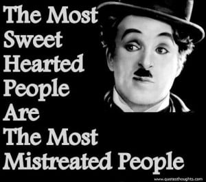 Nice Quotes-Thoughts-Charlie Chaplin-Sweet Heart-People-Great-Best