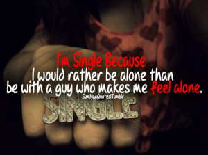 Single Girl Swag Quotes http://favim.com/image/597209/