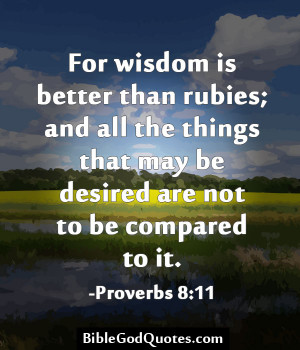 Wisdom Bible Verses – Scriptures – Passages - Quotes - For wisdom ...