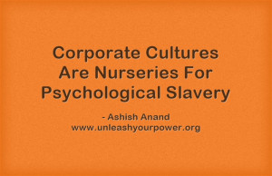 Ashish Anand Quotes - UNLEASH YOUR POWER