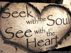 Seek with the soul, see with the heart. Listen to thousands of ...