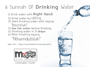 islamic-quotes:6 Sunnah of Drinking Water