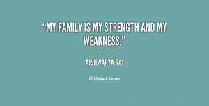 My family: My weakness, my strengths