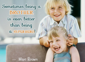 brother and sister quote